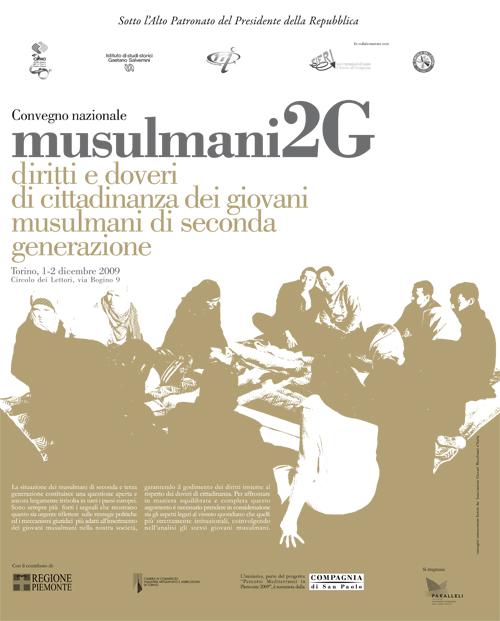 Musulmani 2G: diritti e doveri di cittadinanza dei giovani musulmani di seconda generazione.  2009, Torino